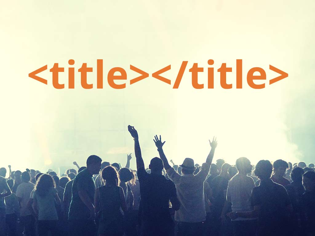 Crowd gathered around HTML Title Tag