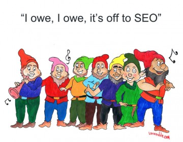 Dwarves singing I Owe, I Owe, It's Off to SEO