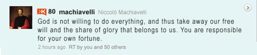 Machiavelli Tweet: Glory