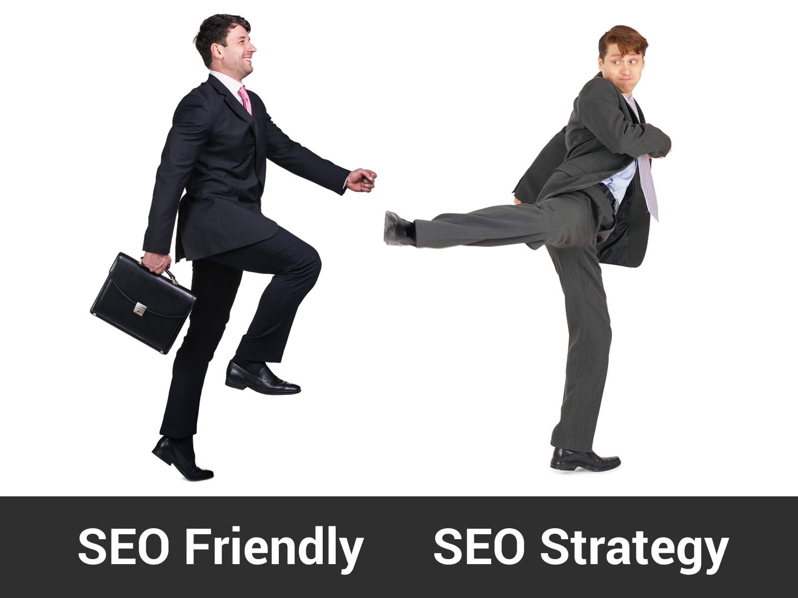 SEO Friendly vs SEO Strategy