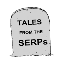 Tales from the SERPs