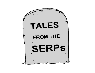 Tombstone Inscription: Tales From The SERPs