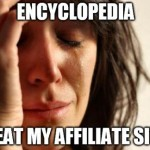 Modern World Problem Meme: Beat by an Encyclopdia Site
