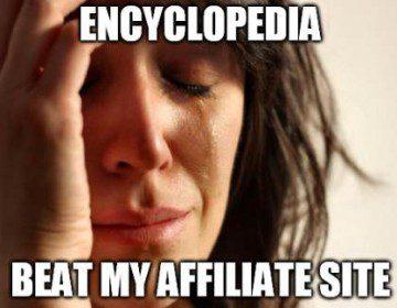 Modern World Problem Meme: Beat by an Encyclopdia Site